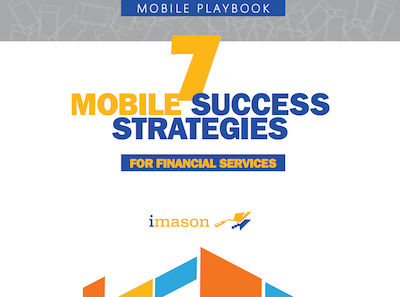 7 Mobile Success Strategies for Financial Services